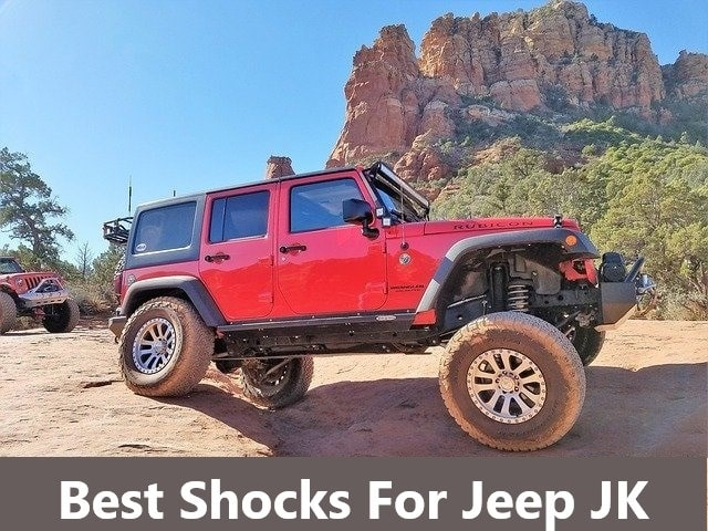 Best Shocks For Jeep Wrangler JK